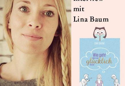 """Interview mit Lina Baum zu ihrem Buch """"Wie geht denn nun glücklich"""""""